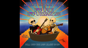 Jerry Garcia Band and Bob Weir & Rob Wasserman