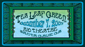 12/07/2007 Rio Theatre Santa Cruz, CA